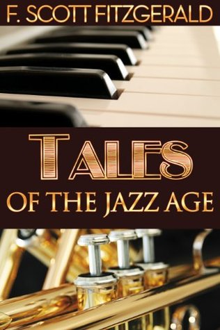 Tales of the Jazz Age (Annotated, with Audiobook Access) (Fiction Classics)