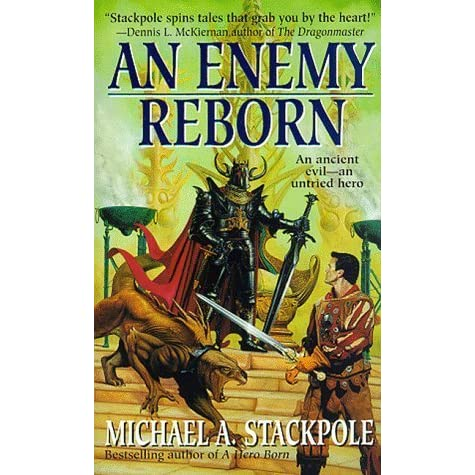 An Enemy Reborn by Michael A  Stackpole