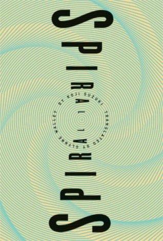 Spiral (Ring, #2)