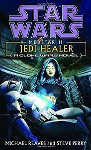 Jedi Healer (Medstar, #2)