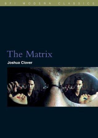 The Matrix by Joshua Clover
