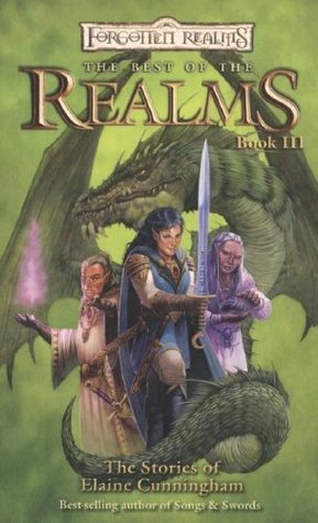 The Best of the Realms: The Stories of Elaine Cunningham by