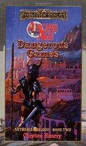 Dangerous Games (Forgotten Realms: Netheril, #2)