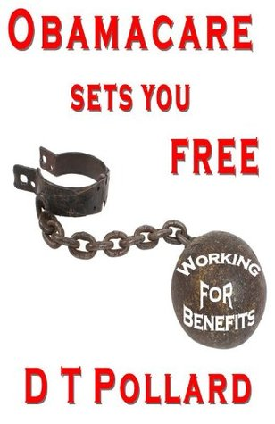 Obamacare Sets You Free