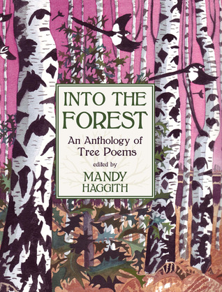 Into the Forest by Mandy Haggith