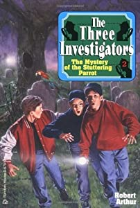 The Mystery of the Stuttering Parrot (Alfred Hitchcock and The Three Investigators, #2)