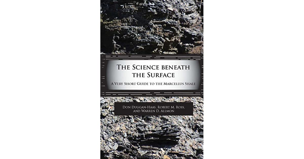 The Science Beneath the Surface: A Very Short Guide to the Marcellus
