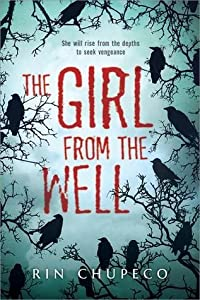 The Girl from the Well (The Girl from the Well, #1)