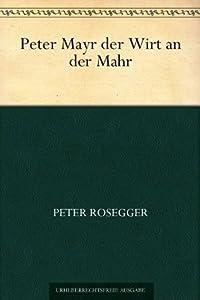 Peter Mayr der Wirt an der Mahr