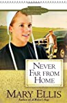 Never Far from Home (Miller Family, #2)