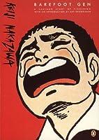 Barefoot Gen: Volume 1, A Cartoon Story of Hiroshima
