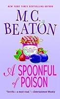 A Spoonful of Poison (Agatha Raisin, #19)