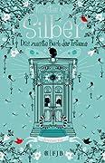 Silber: Das zweite Buch der Träume
