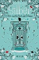 Silber: Das zweite Buch der Träume (Silber, #2)