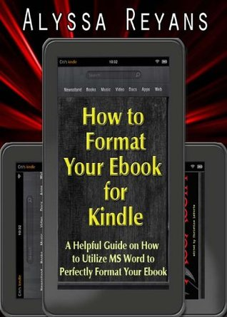 How to Format Your Ebook for Kindle