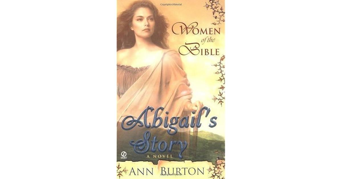 Abigails Story Women Of The Bible 4 By Ann Burton
