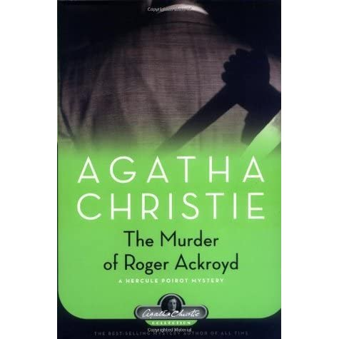 The Murder of Roger Ackroyd Critical Context - Essay