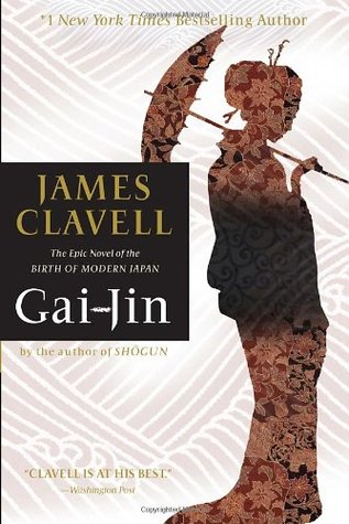 Gai Jin Asian Saga 3 by James Clavell