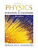 Physics for Scientists and Engineers: Volume I