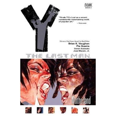 Read Y The Last Man Vol 9 Motherland Y The Last Man 9 By Brian K Vaughan