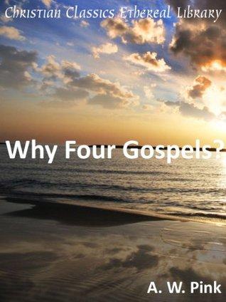 Why Four Gospels? - Enhanced Version