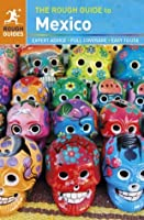 The Rough Guide to Mexico (Rough Guide to...)