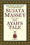 The Ayah's Tale: a novella of British Colonial India