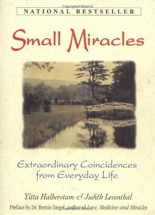 Small Miracles by Yitta Halberstam