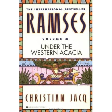 Ramses: Under the Western Acacia (Ramses, #5) by Christian Jacq