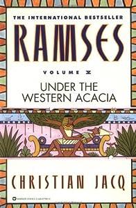 Ramses: Under the Western Acacia (Ramses, #5)