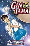 Gin Tama, Vol. 2 (Gin Tama, #2)