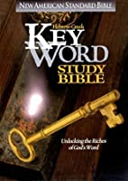 Hebrew-Greek Key Word Study Bible: New American Standard Bible