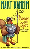 Bantam of the Opera (Bed-and-Breakfast Mysteries, #5)
