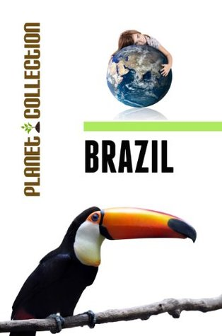 Brazil: Picture Book (Educational Children's Books Collection) - Level 2 (Planet Collection)