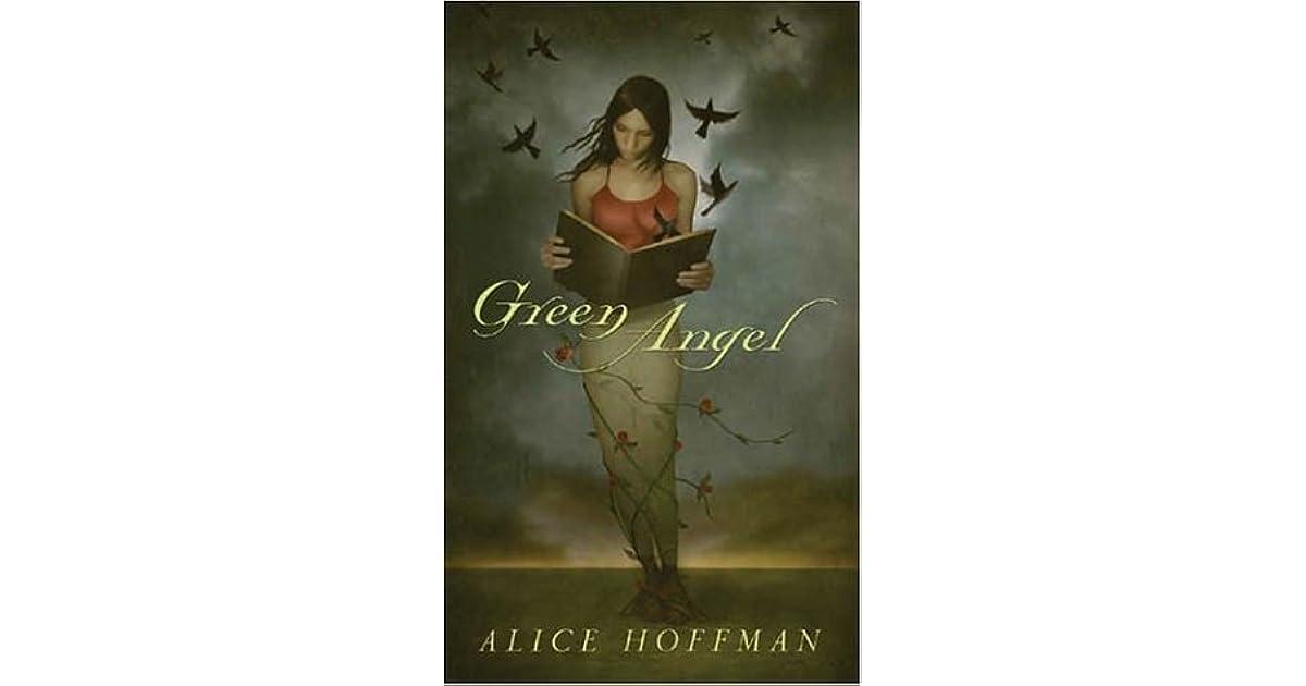 Ebook Green Angel Green Angel 1 By Alice Hoffman