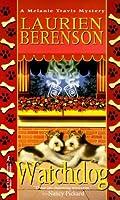 Watchdog (Melanie Travis Mysteries, #5)