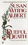 Rueful Death (China Bayles, #5)