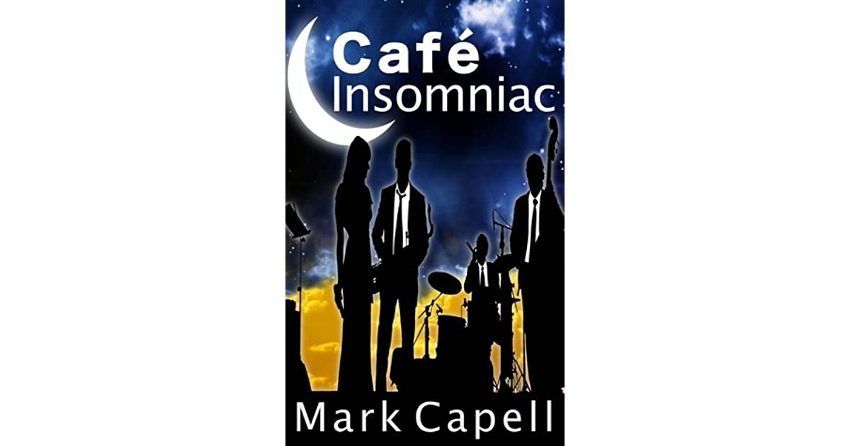 Cafe Insomniac by Mark Capell