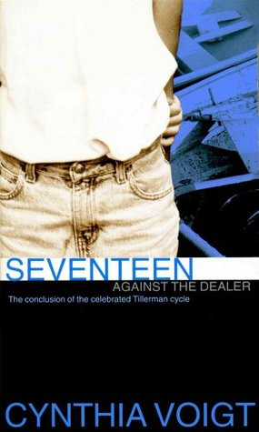 Seventeen Against the Dealer (Tillerman Cycle, #7)