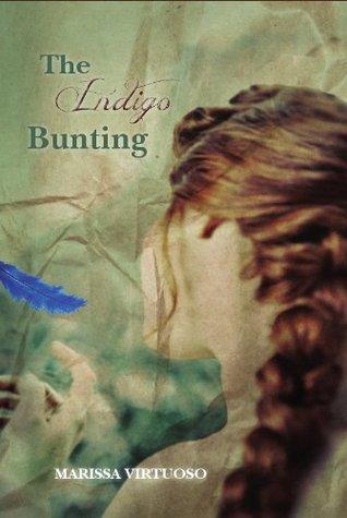The Indigo Bunting by Marissa Virtuoso