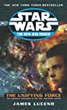 The Unifying Force (Star Wars: The New Jedi Order, #19)