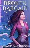 Broken Bargain by Clare Davidson