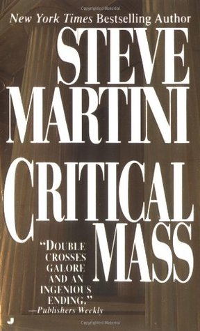 Critical Mass by Steve Martini