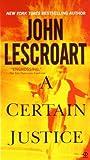 A Certain Justice by John Lescroart