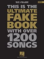 The Ultimate Fake Book: C Edition