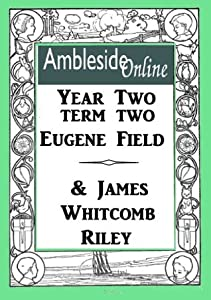 AmblesideOnline Poetry, Year Two, Term Two