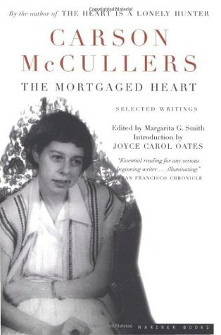 The Mortgaged Heart: Selected Writings