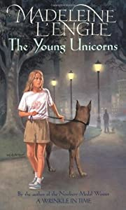 The Young Unicorns (Austin Family Chronicles, #3)