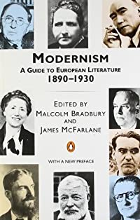 Modernism: A Guide to European Literature 1890-1930