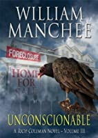 Unconscionable (Rich Coleman Novel)